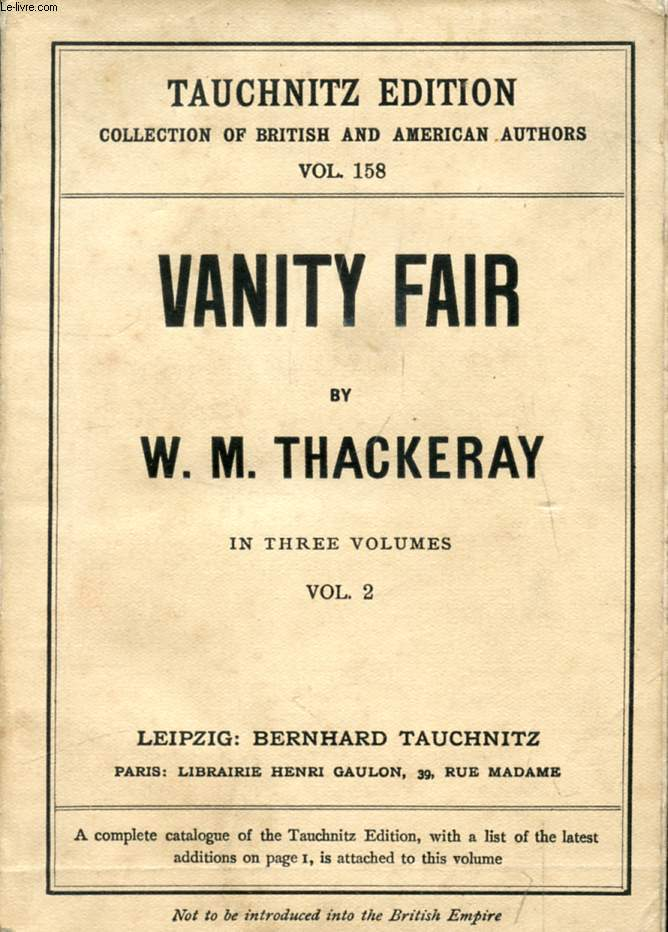 VANITY FAIR, A NOVEL WITHOUT A HERO, VOL. II (COLLECTION OF BRITISH AUTHORS, VOL. 158)