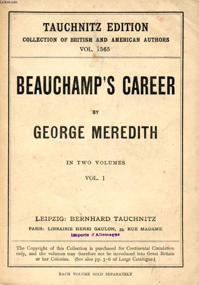 BEAUCHAMP'S CAREER, VOL. I (COLLECTION OF BRITISH AND AMERICAN AUTHORS, VOL. 1565)