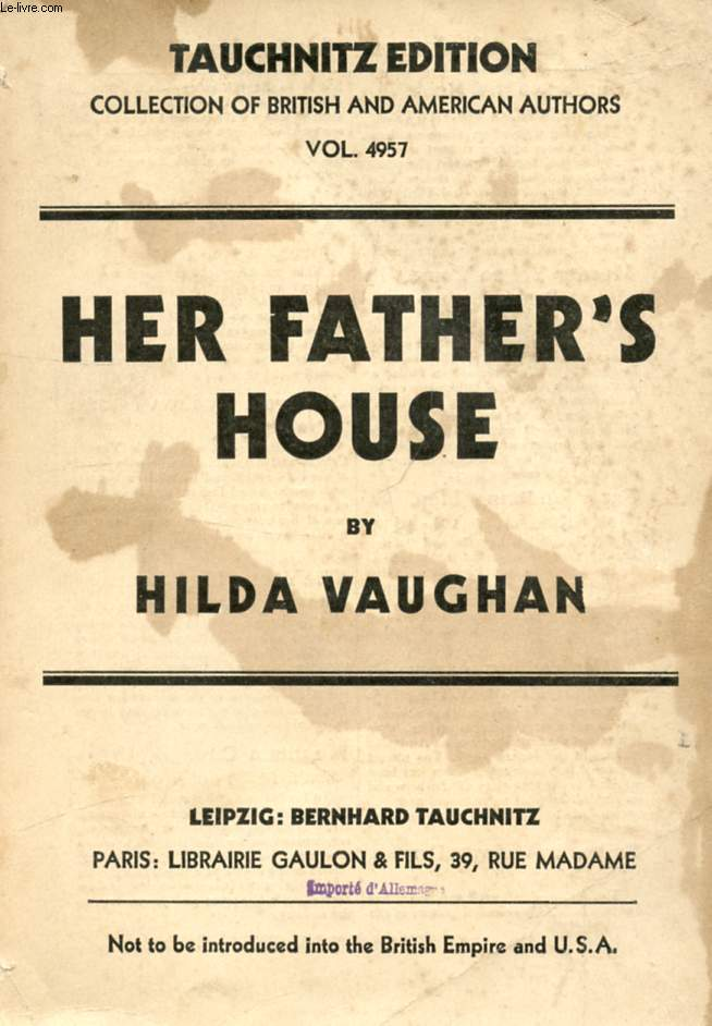 HER FATHER'S HOUSE (COLLECTION OF BRITISH AND AMERICAN AUTHORS, VOL. 4957)
