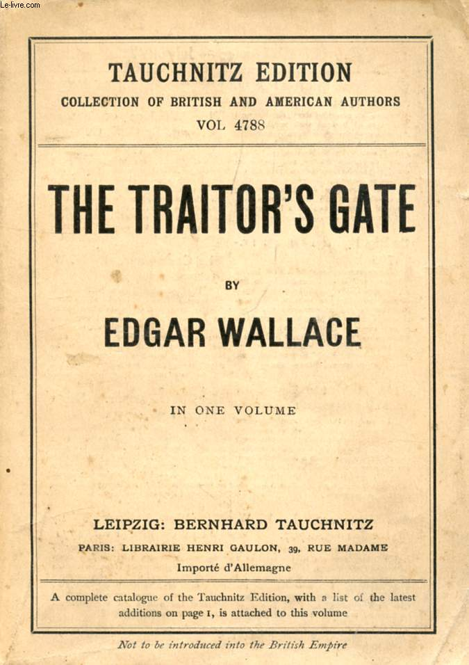 THE TRAITOR'S GATE (COLLECTION OF BRITISH AND AMERICAN AUTHORS, VOL. 4788)