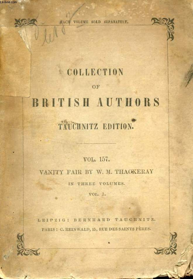 VANITY FAIR, A NOVEL WITHOUT A HERO, 3 VOLUMES (COLLECTION OF BRITISH AUTHORS, VOL. 157, 158, 159)