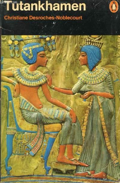 LIFE AND DEATH OF A PHARAOH, TUTANKHAMEN