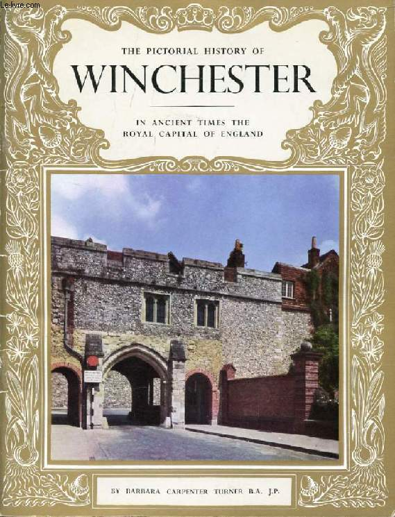THE PICTORIAL HISTORY OF WINCHESTER