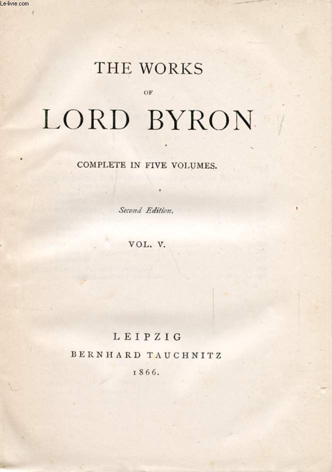 THE WORKS OF LORD BYRON, VOL. V (COLLECTION OF BRITISH AUTHORS, VOL. 12)