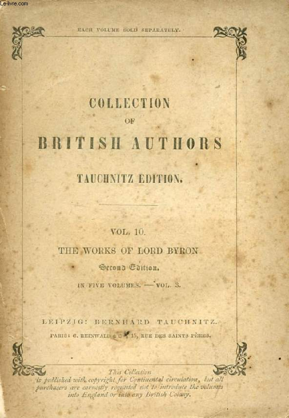 THE WORKS OF LORD BYRON, VOL. III (COLLECTION OF BRITISH AUTHORS, VOL. 10)
