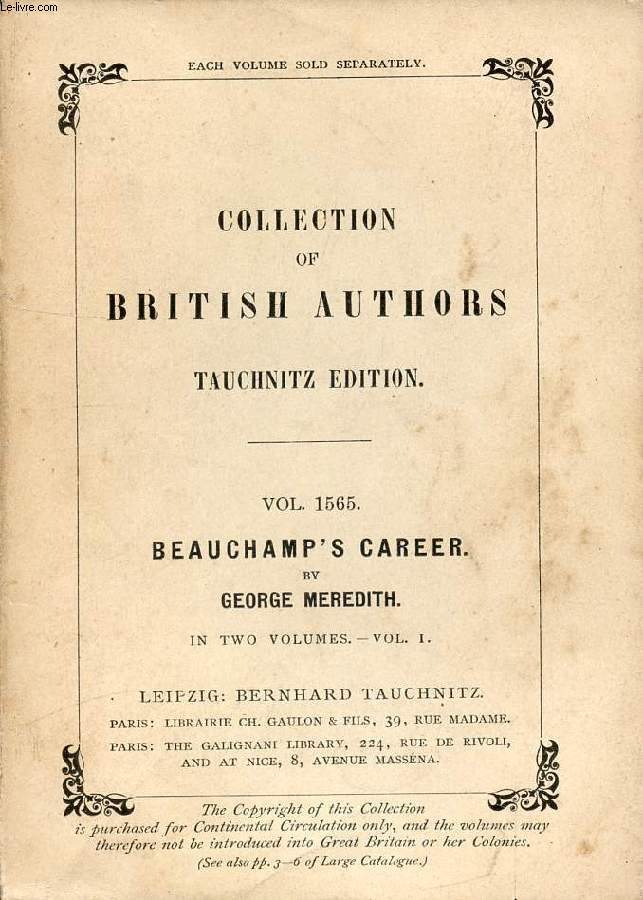 BEAUCHAMP'S CAREER, 2 VOLUMES (COLLECTION OF BRITISH AUTHORS, VOL. 1565, 1566)