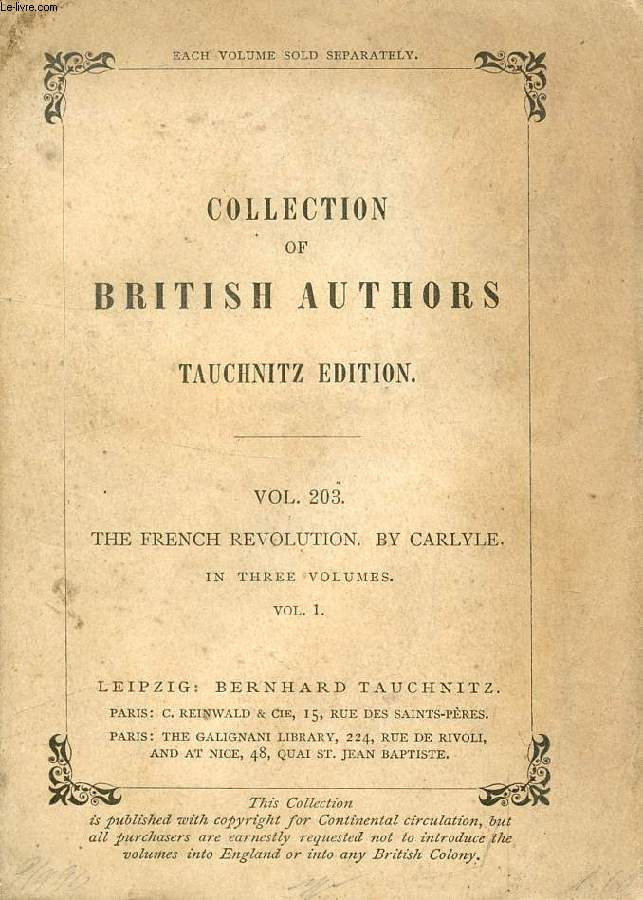 THE FRENCH REVOLUTION, A HISTORY, VOL. I (COLLECTION OF BRITISH AUTHORS, VOL. 203)