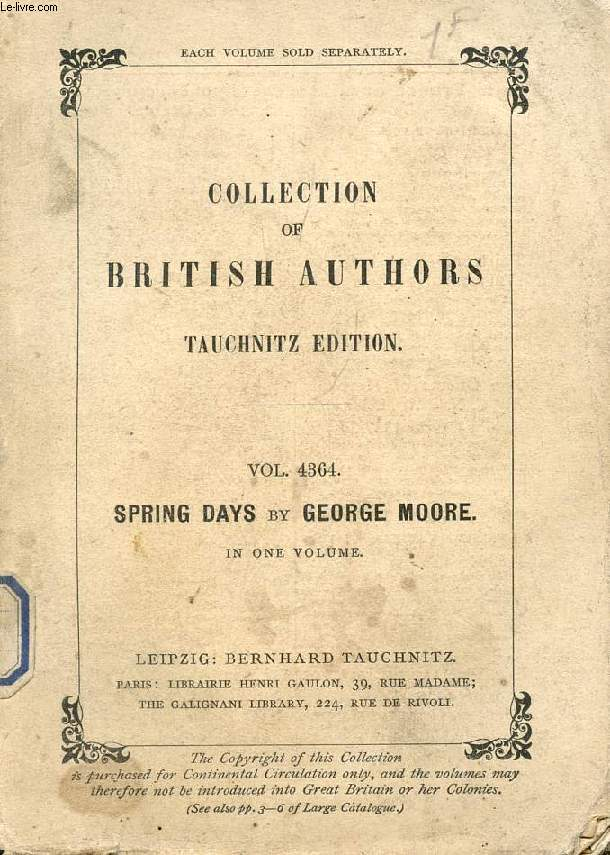 SPRING DAYS (COLLECTION OF BRITISH AUTHORS, VOL. 4364)