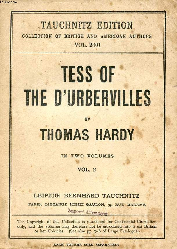 TESS OF THE D'URBERVILLES, A PURE WOMAN, VOL. II (COLLECTION OF BRITISH AND AMERICAN AUTHORS, VOL. 2801)