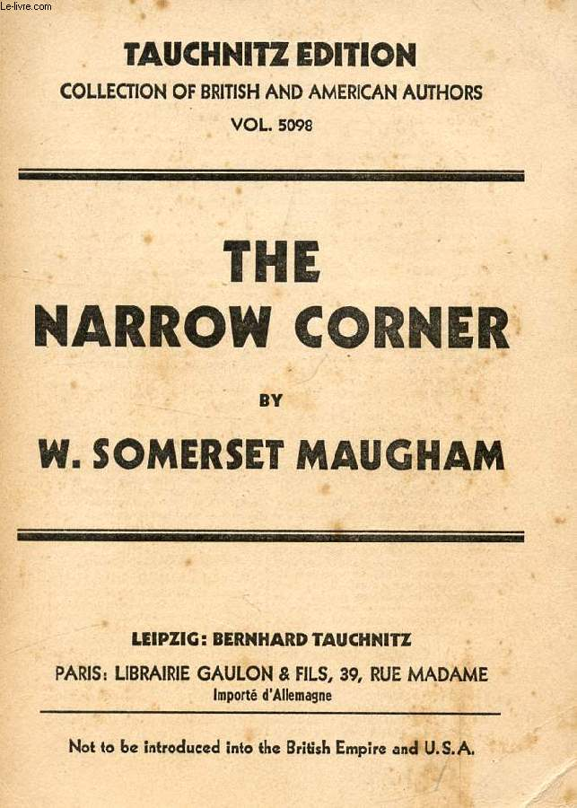 THE NARROW CORNER (COLLECTION OF BRITISH AND AMERICAN AUTHORS, VOL. 5098)