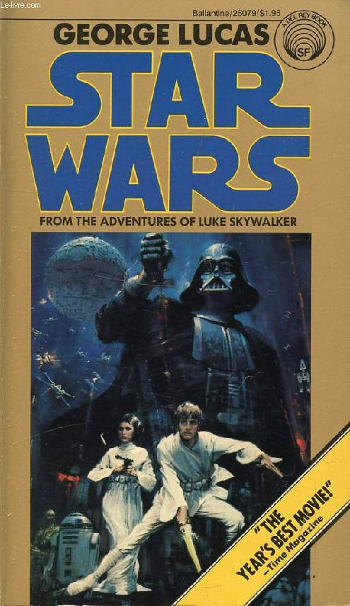 STAR WARS, FROM THE ADVENTURES OF LUKE SKYWALKER
