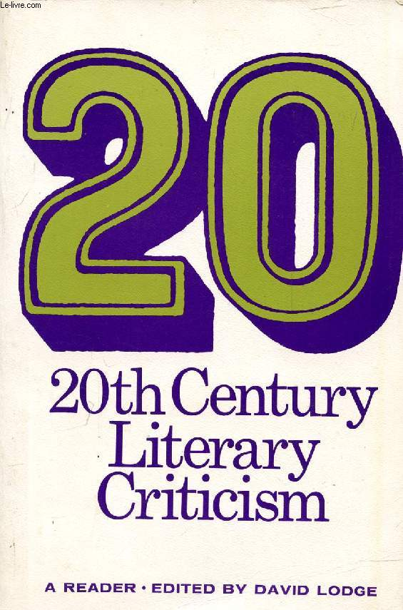 20th CENTURY LITERARY CRITICISM, A READER