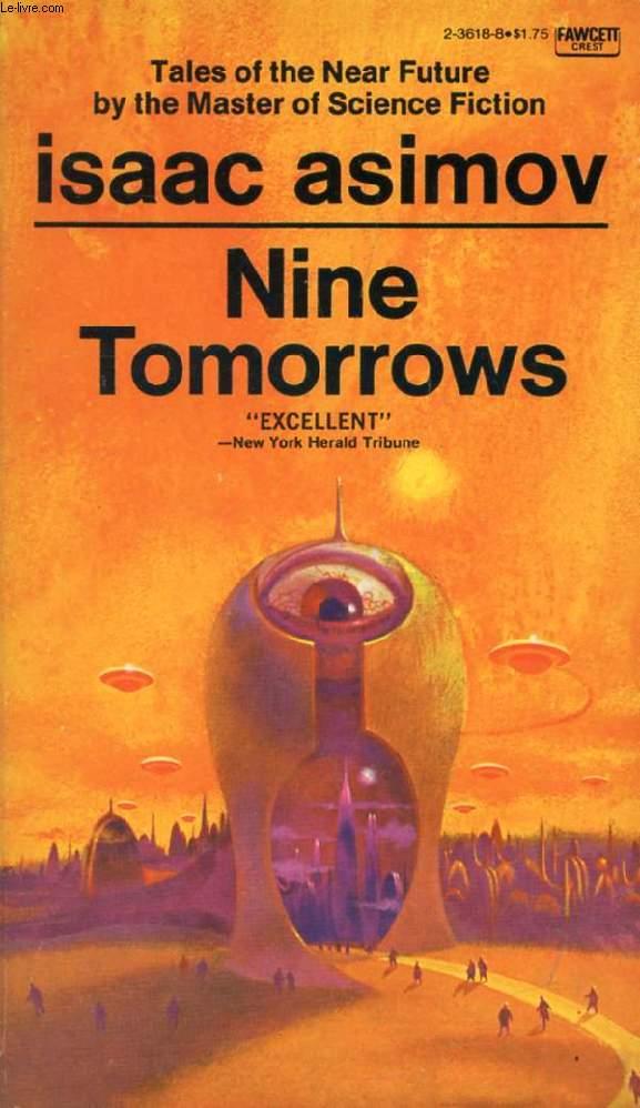NINE TOMORROWS, TALES OF THE NEAR FUTURE