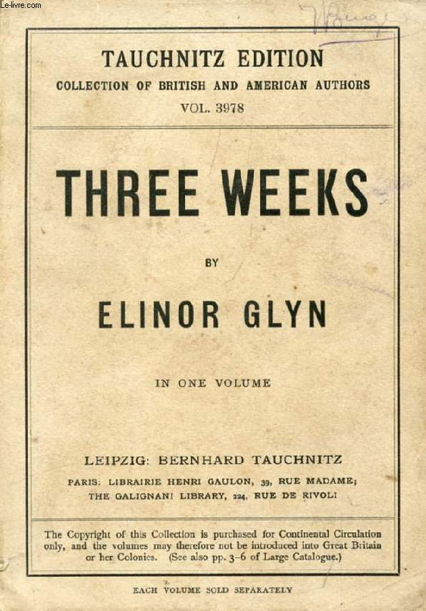 THREE WEEKS (COLLECTION OF BRITISH AND AMERICAN AUTHORS, VOL. 3978)