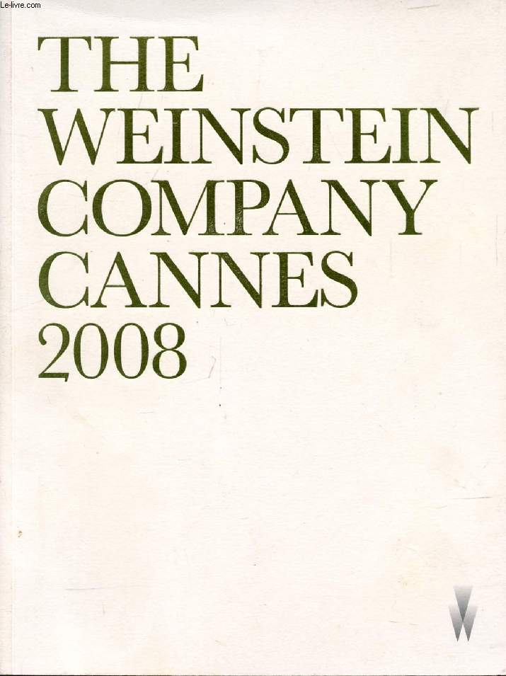 THE WEINSTEIN COMPANY, CANNES 2008