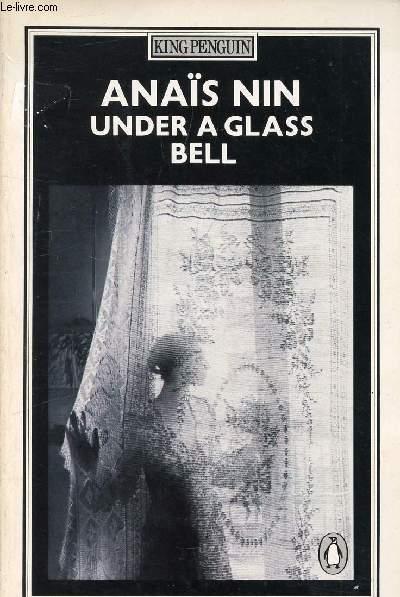 UNDER A GLASS BELL