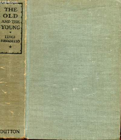 THE OLD AND THE YOUNG, VOLUME I