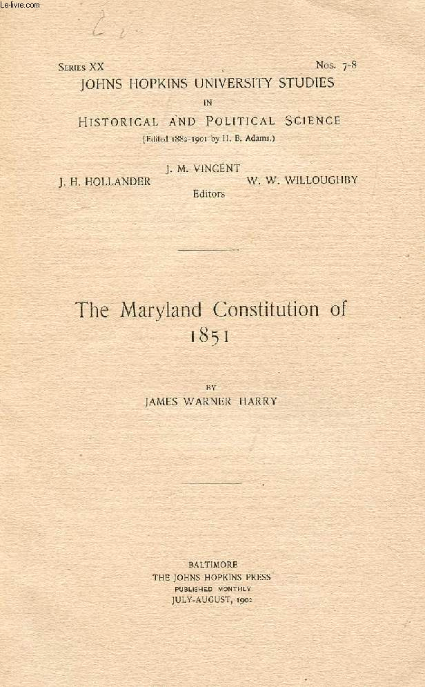 THE MARYLAND CONSTITUTION OF 1851