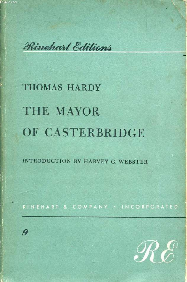THE MAYOR OF CASTERBRIDGE, A Story of a Man of Character
