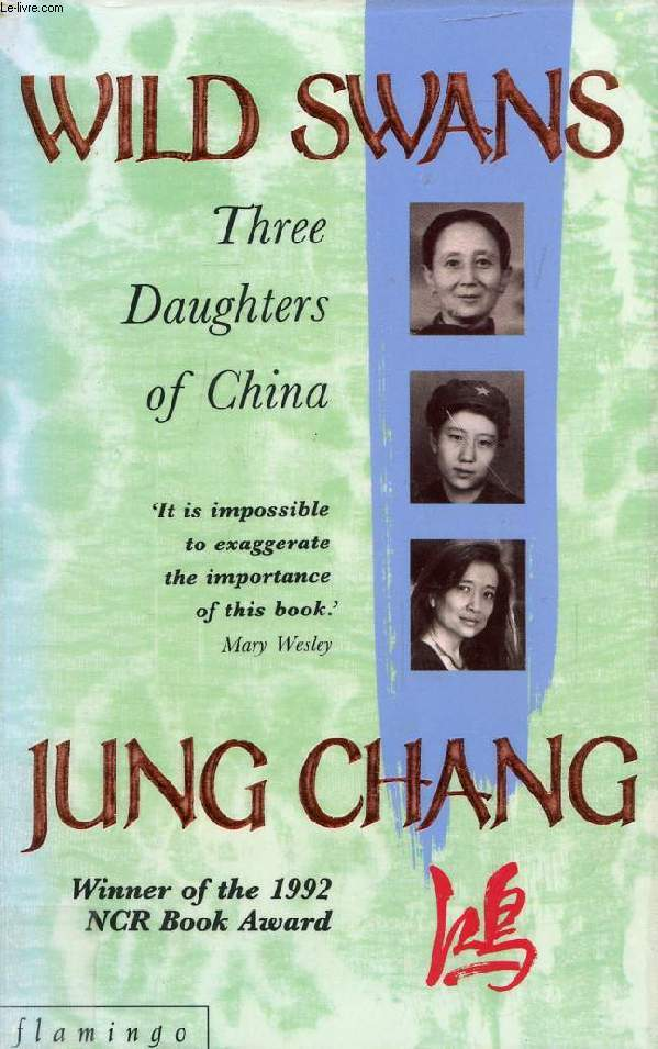 WILD SWANS, Three Daughters of China
