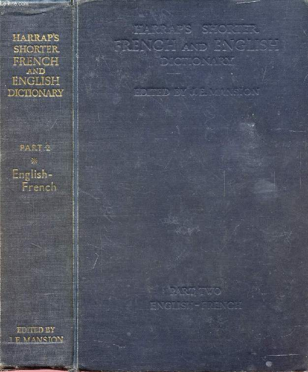 HARRAP'S SHORTER FRENCH AND ENGLISH DICTIONARY, PART 2, ENGLISH-FRENCH