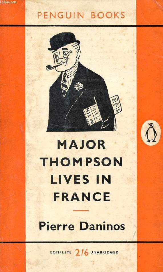 MAJOR THOMPSON LIVES IN FRANCE AND DISCOVERS THE FRENCH