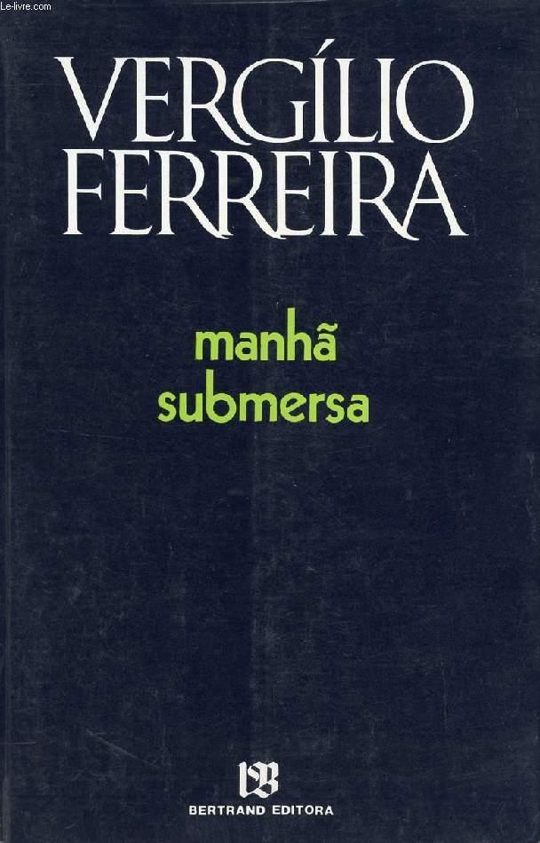 MANHÃ SUBMERSA
