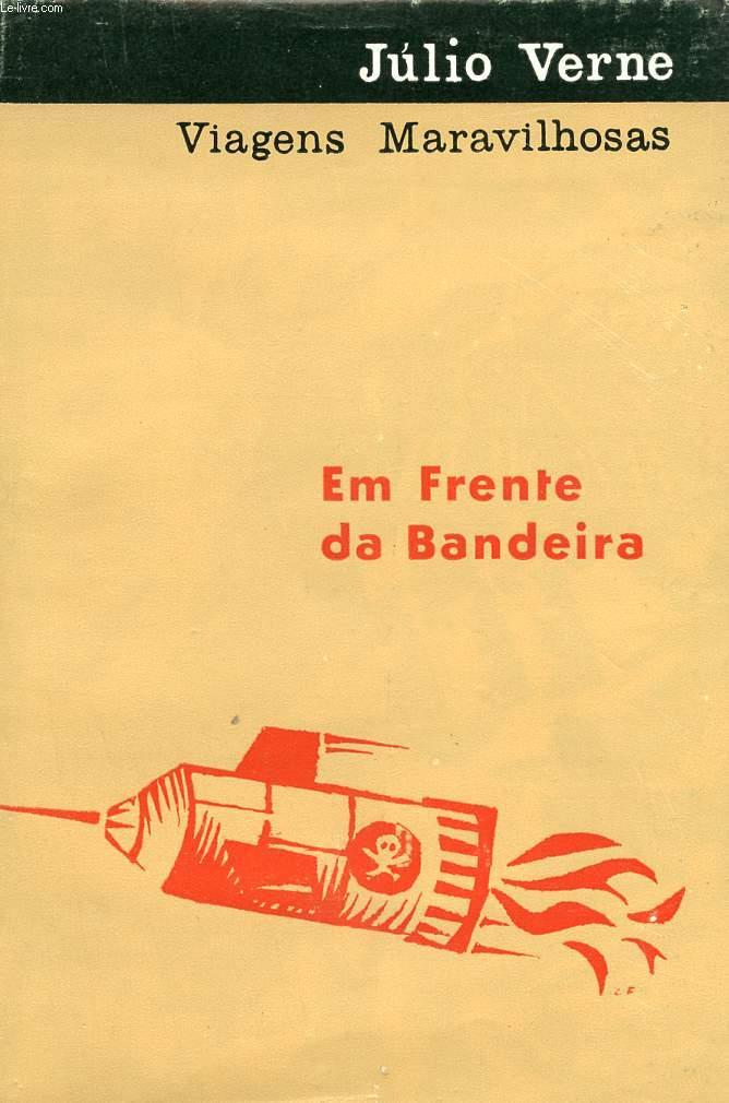 EM FRENTE DA BANDEIRA