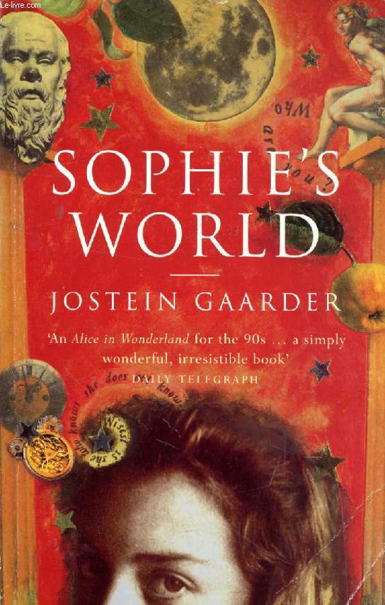 SOPHIE'S WORLD, A Novel About the History of Philosophy