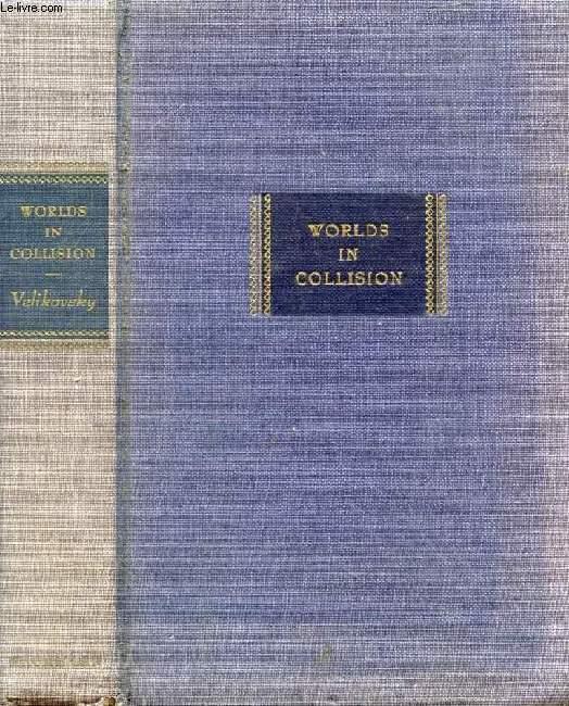 WORLDS IN COLLISON
