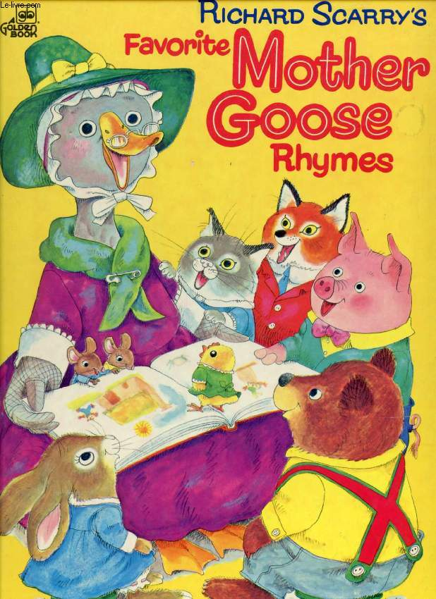 RICHARD SCARRY'S FAVORITE MOTHER GOOSE RHYMES
