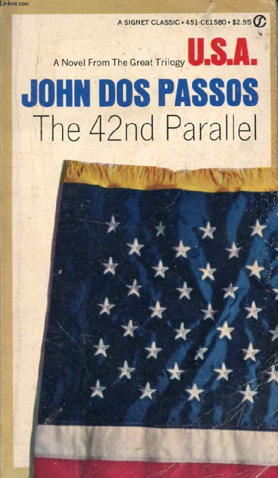 THE 42nd PARALLEL (FIRST IN THE TRILOGY USA)