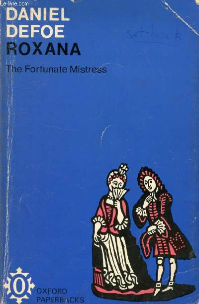 ROXANA, THE FORTUNATE MISTRESS