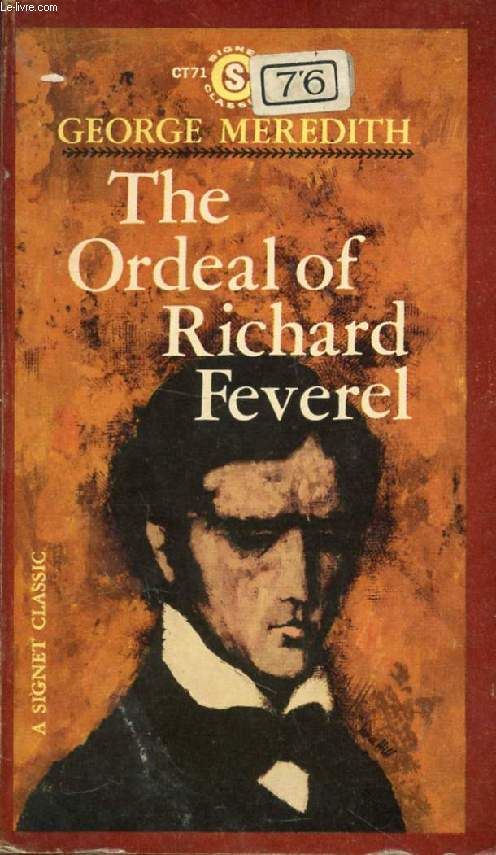 THE ORDEAL OF RICHARD FEVEREL, A History of Father and Son