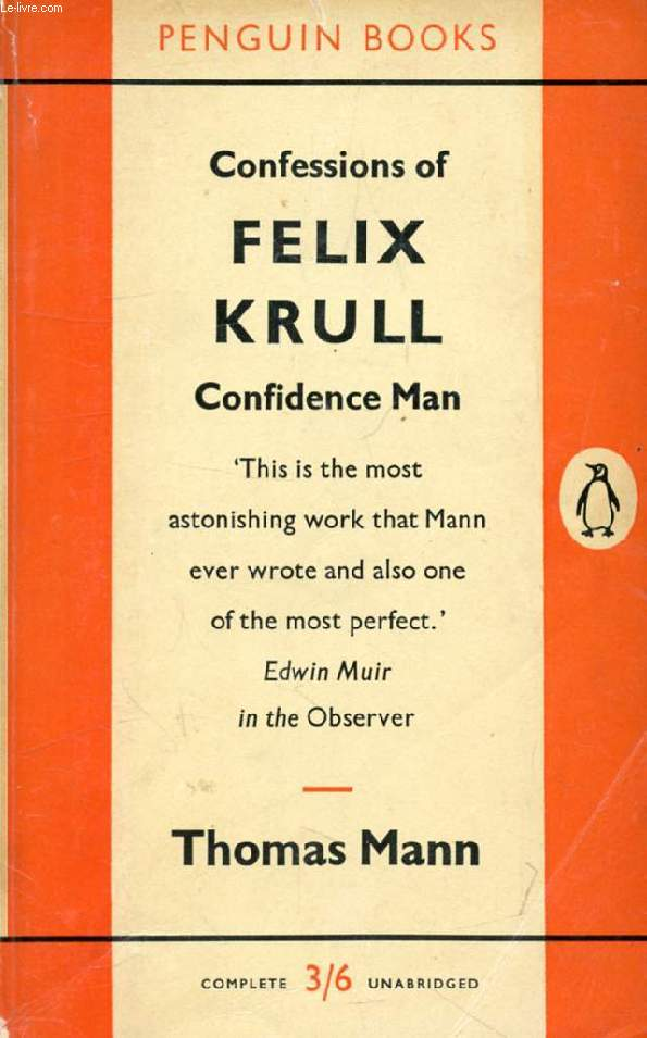 CONFESSIONS OF FELIX KRULL, CONFIDENCE MAN, MEMOIRS PART I