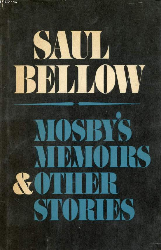 MOSBY'S MEMOIRS, AND OTHER STORIES