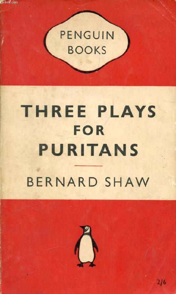 THREE PLAYS FOR PURITANS (The Devil's Disciple, Caesar and Cleopatra, Captain Brassbound's Conversion)
