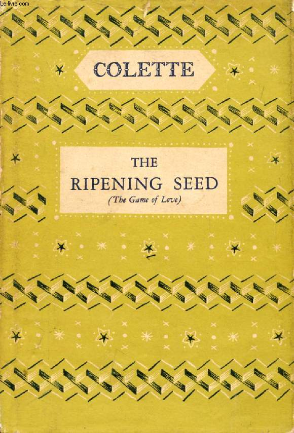 THE RIPENING SEED (The Game of Love)
