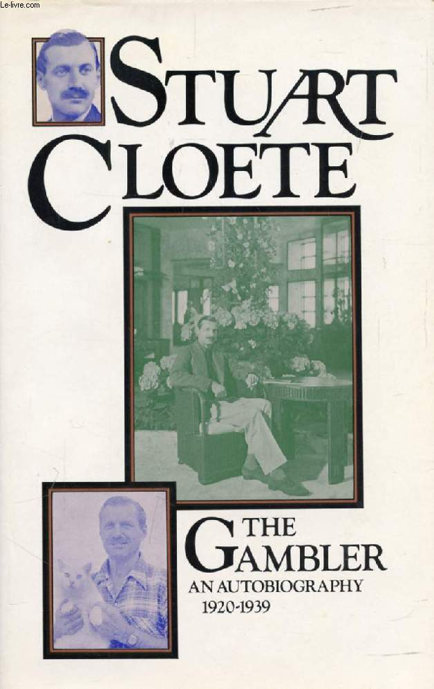 THE GAMBLER, An Autobiography, VOL. II, 1920-1939