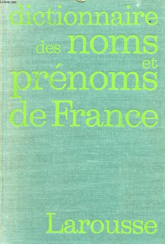 DICTIONNAIRE ETYMOLOGIQUE DES NOMS DE FAMILLE ET PRENOMS DE FRANCE