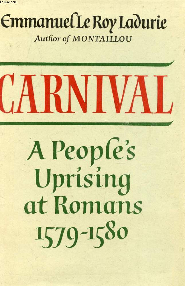 CARNIVAL, A PEOPLE'S UPRISING AT ROMANS, 1579-1580