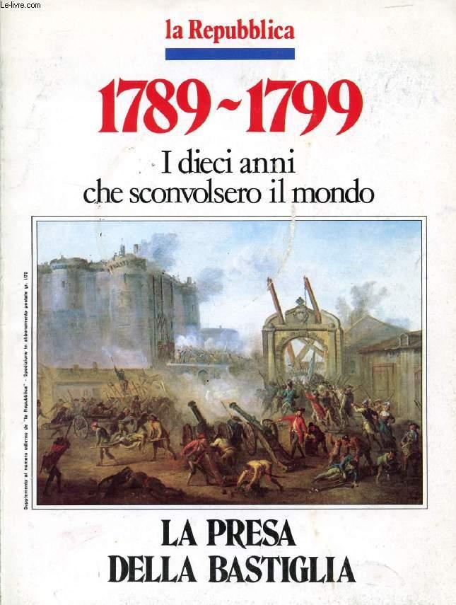 1789-1799, I DIECI ANNI CHE SCONVOLSERO IL MONDO, 2 VOLUMI