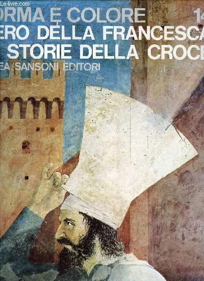 FORMA E COLORE, PIERO DELLA FRANCESCA: LE STORIE DELLA CROCE