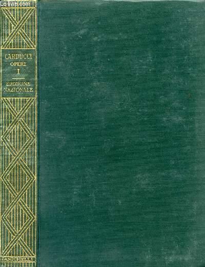 EDIZIONE NAZIONALE DELLE OPERE DI GIOSUE CARDUCCI, VOLUME I, PRIMI VERSI