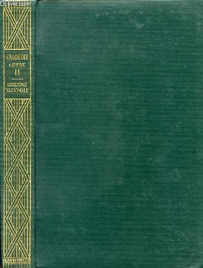 EDIZIONE NAZIONALE DELLE OPERE DI GIOSUE CARDUCCI, VOLUME II, JUVENILIA E LEVIA GRAVIA
