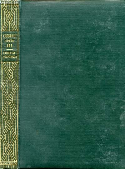 EDIZIONE NAZIONALE DELLE OPERE DI GIOSUE CARDUCCI, VOLUME III, GIAMBI ED EPODI E RIME NUOVE