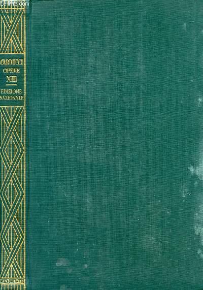 EDIZIONE NAZIONALE DELLE OPERE DI GIOSUE CARDUCCI, VOLUME XIII, LA COLTURA ESTENSE E LA GIOVENTU' DELL'ARIOSTO