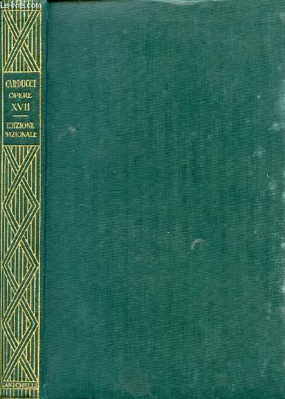 EDIZIONE NAZIONALE DELLE OPERE DI GIOSUE CARDUCCI, VOLUME XVII, STUDI SU GIUSEPPE PARINI, IL PARINI MAGGIORE