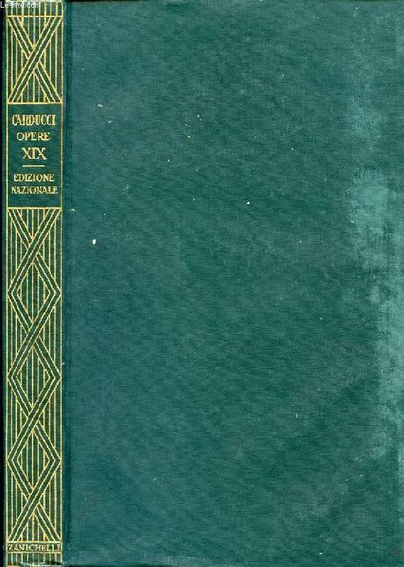 EDIZIONE NAZIONALE DELLE OPERE DI GIOSUE CARDUCCI, VOLUME XIX, POETI E FIGURE DEL RISORGIMENTO, SERIE IIa