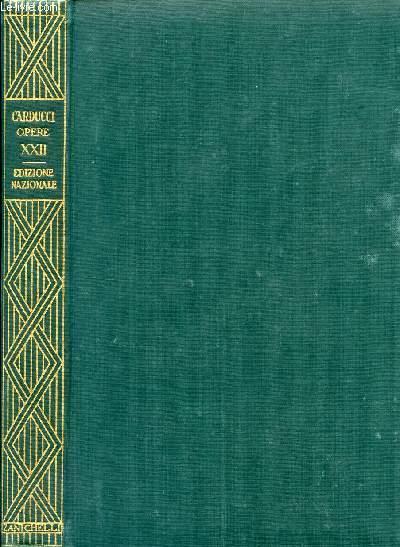 EDIZIONE NAZIONALE DELLE OPERE DI GIOSUE CARDUCCI, VOLUME XXII, SCRITTI DI STORIA E DI ERUDIZIONE, SERIE IIa